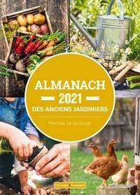 Pierrick Le Jardinier - L'almanach des anciens jardiniers.