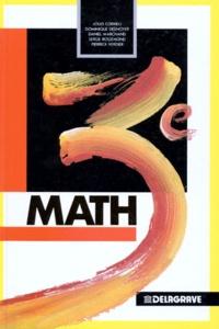 Pierrick Verdier et Daniel Marchand - Mathématiques, 3e.