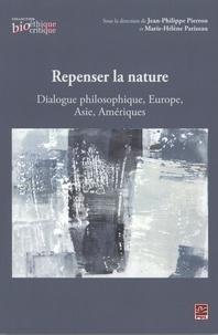 Pierron et Marie-Hélène Parizeau - Repenser la nature : Dialogue philosophique, Europe, Asie....