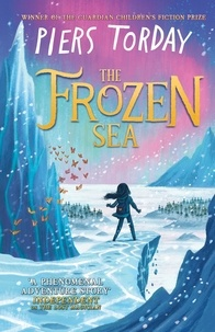 Piers Torday - The Frozen Sea - A perfect gift for children this Christmas.