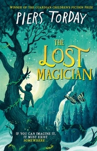 Piers Torday - The Lost Magician.