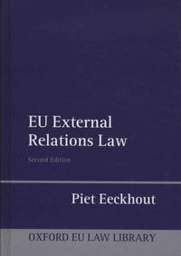 Piet Eeckhout - EU External Relations Law.