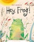 Piet Grobler - Hey, frog!.