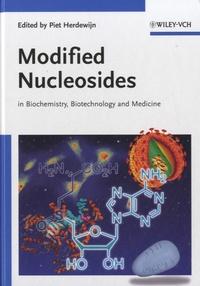 Modified Nucleosides- In Biochemistry, Biotechnology and Medicine - Piet Herdewijn | Showmesound.org