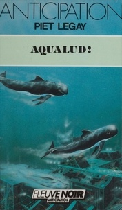 Piet Legay - Aqualud !.