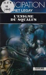 Piet Legay - L'Énigme du Squalus.