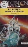 Piet Legay - Le Temps des lumières.