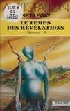 Piet Legay - Le Temps des révélations.