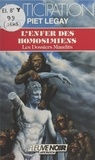 Piet Legay - Les dossiers maudits (3) - L'enfer des Homosimiens.