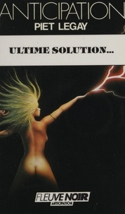 Piet Legay - Ultime solution.