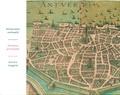 Piet Lombaerde - Anvers imaginé - L'âge d'or en cartes et estampes, édition français-anglais-néerlandais.