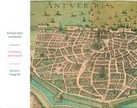 Anvers imaginé - Lâge dor en cartes et estampes, édition français-anglais-néerlandais.pdf