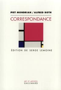Piet Mondrian et Alfred Roth - Correspondance.