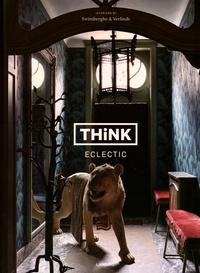 Piet Swimberghe et Jan Verlinde - Think Eclectic - Edition anglais-français-néerlandais.