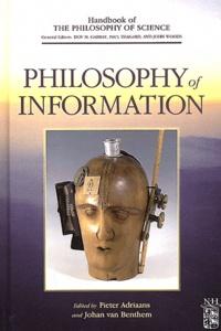 Pieter Adriaans et Johan Van Benthem - Philosophy of Information - Volume 8.