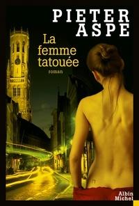 Emmanuèle Sandron et Pieter Aspe - La Femme tatouée.