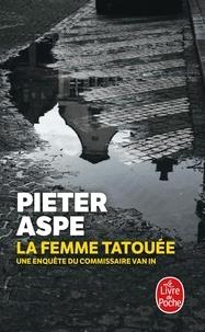 Pieter Aspe - La femme tatouée.