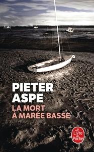 Pieter Aspe - La Mort à marée basse.