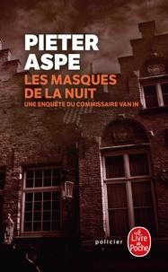 Pieter Aspe - Les masques de la nuit.