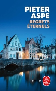 Pieter Aspe - Regrets éternels.