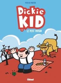 Pieter De Poortere - Dickie Kid Tome 1 : Le petit paysan.