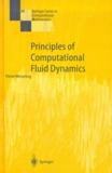 Pieter Wesseling - Principles of Computational Fluid Dynamics.
