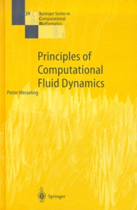 Pieter Wesseling - Principles of Computational Fluid Dynamics.