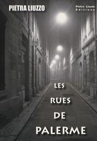 Pietra Liuzzo - Les Rues de Palerme.
