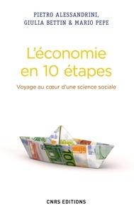 Pietro Alessandrini et Giulia Bettin - L'économie en 10 étapes - Voyage au coeur d'une science sociale.