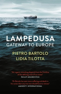 Pietro Bartolo et Chenxin Jiang - Lampedusa - Gateway to Europe.