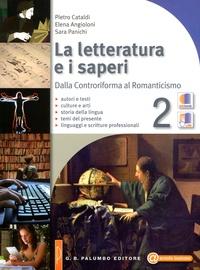 La letterature a i saperi- Tome 2, Dalla Controriforma al Romanticismo - Pietro Cataldi pdf epub