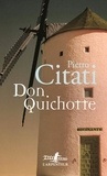 Pietro Citati - Don Quichotte.