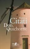 Pietro Citati - Don Quichotte.