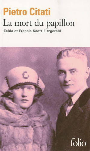 Pietro Citati et Francis Scott Fitzgerald - La mort du papillon.