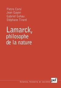 Pietro Corsi et Jean Gayon - Lamarck, philosophe de la nature.