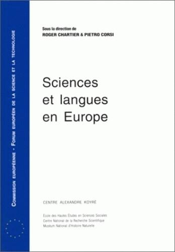 Pietro Corsi et  Collectif - Sciences et langues en Europe.