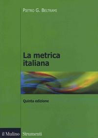 Pietro G. Beltrami - La metrica italiana.