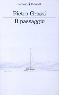Pietro Grossi - Il passaggio.