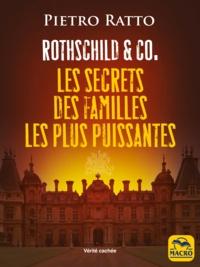 Pietro Ratto - Les secrets des familles les plus puissantes - Rothschild & Co.