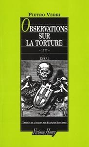 Pietro Verri - Observations sur la torture.
