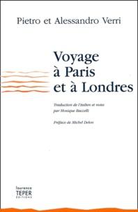 Pietro Verri et Alessandro Verri - Voyage à Paris et à Londres (1766-1767).