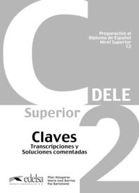 Pilar Alzugaray et Paz Bartolomé - Dele C2 - Claves.