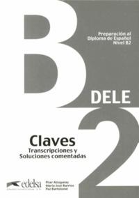 Preparación al Diploma de español DELE Nivel B2 - Claves, transcripciones y soluciones comentadas.pdf