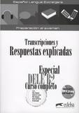 Pilar Alzugaray et Maria José Barrios - Transcriptiones y Respuetas explicadas - Especial DELE B2 - Curso completo. 2 CD audio