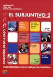 Pilar Ballesteros et José Amenos Pons - El subjuntivo 2 - Nivel avanzado.