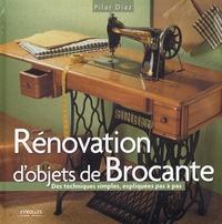 Pilar Diaz - Rénovation d'objets de Brocante - Des techniques simples expliquées pas à pas.