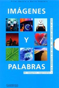 Pilar Garcia et Nuria Vaquero - Imagenes y palabras : Images and words.