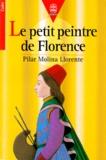 Pilar Molina Llorente - Le petit peintre de Florence.