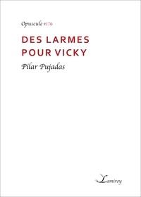 Pilar Pujadas - Des larmes pour Vicky.