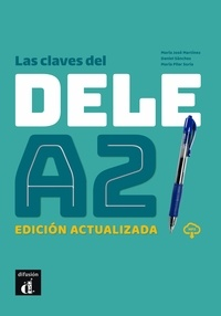 Pilar Soria et José Martinez - Las claves del DELE A2.